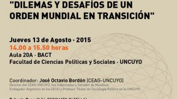 """Dilemas y desafíos de un orden mundial en transición"""