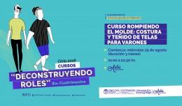 ROMPIENDO EL MOLDE: COSTURA Y TEÑIDO/ESTAMPA EN TELA PARA VARONES.
