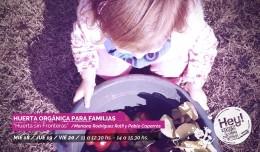 """Huerta orgánica para familias """"Huerta sin fronteras"""" por Mariana Rodriguez Rolfi y Pablo Caparrós"""