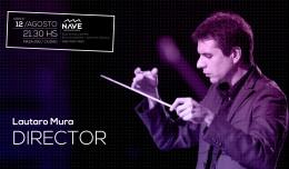 LAUTARO MURA - Director de Orquesta