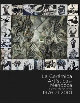 """Sobre el libro """"La cerámica artística en Mendoza a partir de 1976 al 2001"""""""