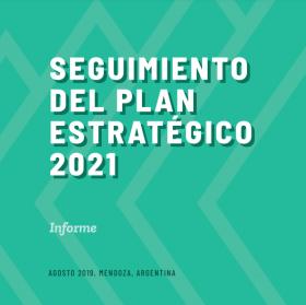 Seguimiento del Plan Estratégico 2021 de la UNCUYO