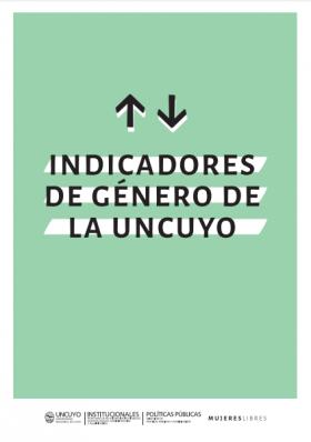 Indicadores de género de la UNCUYO (2019)