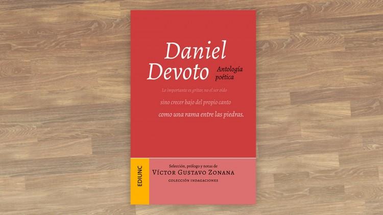 La poesía de Daniel Devoto en un libro de la Ediunc