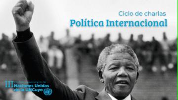 La política internacional como eje de un ciclo de charlas en la UNCUYO
