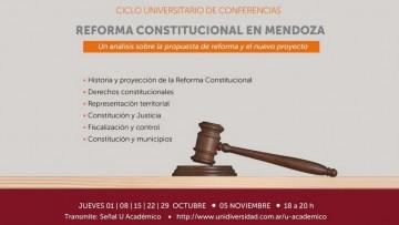 La UNCUYO analizará en profundidad la reforma constitucional de Mendoza