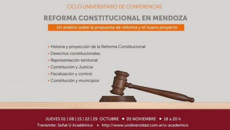 La UNCUYO analiza en profundidad la reforma constitucional de Mendoza