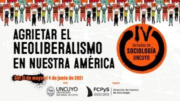 Jornadas de Sociología: 500 ponencias analizan el contexto neoliberal que atraviesa a América en pandemia