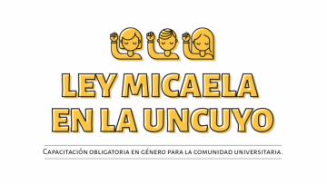 La capacitación en la Ley Micaela llega a las Unidades Académicas e Institutos