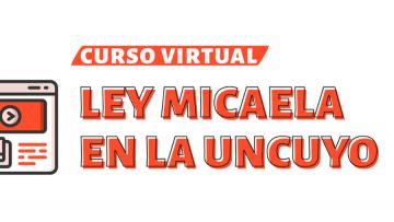 Nueva instancia de capacitaciones sobre Ley Micaela en la UNCUYO
