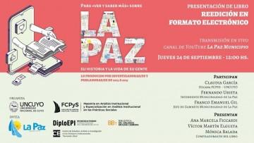 Presentan una nueva edición del libro que aborda la historia y la vida de La Paz