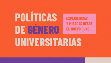 Charla virtual sobre políticas de género universitarias desde la perspectiva del Nuevo Cuyo