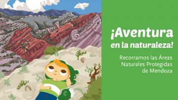 """""""Aventura en la naturaleza"""": el nuevo libro digital sobre educación ambiental de la UNCUYO"""
