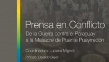 Libro que analiza el rol de los medios gráficos en situación de conflicto se presenta en Mendoza