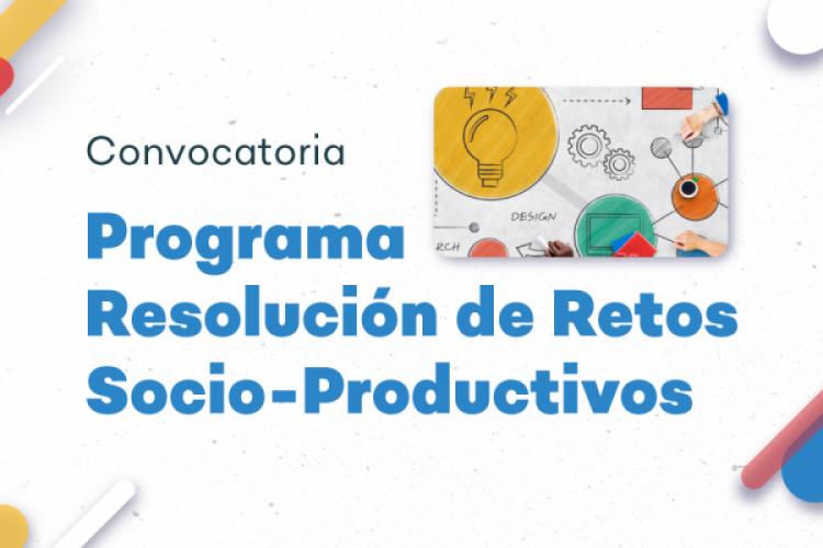"""Área de Innovación: instituciones ya pueden presentar sus """"retos socio-productivos"""""""