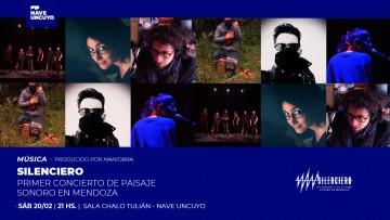 El primer concierto de Paisaje Sonoro en Mendoza será en la Nave UNCUYO