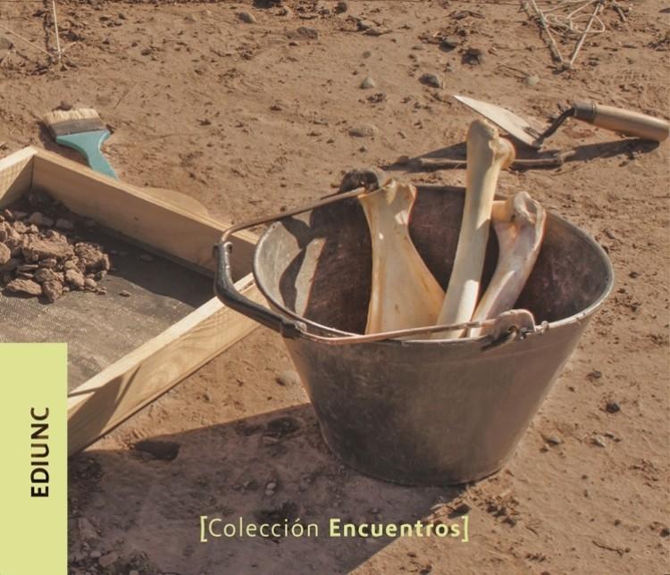 Arqueología de las cordilleras de Mendoza y San Juan en el nuevo libro de Ediunc