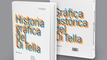 """Presentan en Mendoza la """"Historia gráfica del Di Tella"""""""