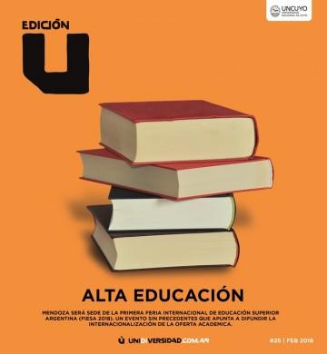 Edición U cuenta todo sobre la Feria Internacional de Educación Superior en Mendoza