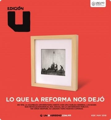 Edición U se ocupa de la Reforma Universitaria