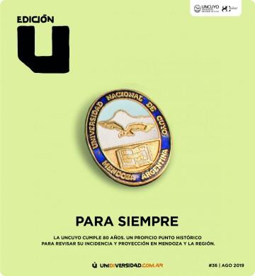 Edición U celebra los 80 años de la UNCUYO