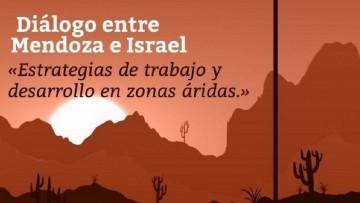 Especialistas de la UNCUYO, CONICET e Israel dialogarán sobre el desarrollo de tierras áridas