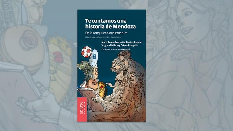 Preventa de la segunda edición de «Te contamos una historia de Mendoza…»