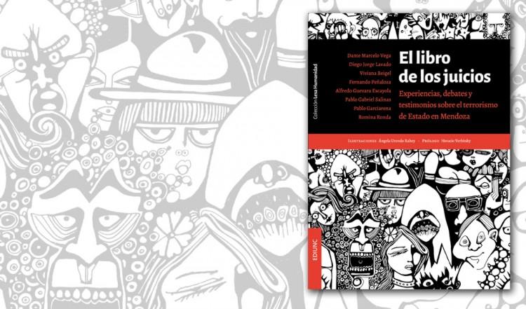 Presentan libro sobre los juicios de lesa humanidad en Mendoza