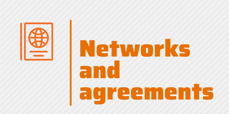 Networks and agreements
